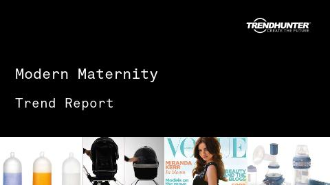 Modern Maternity Trend Report and Modern Maternity Market Research