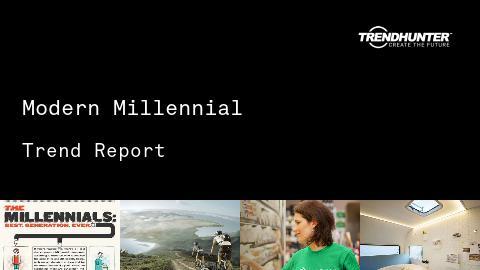 Modern Millennial Trend Report and Modern Millennial Market Research