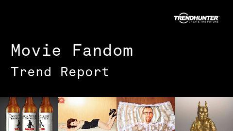 Movie Fandom Trend Report and Movie Fandom Market Research