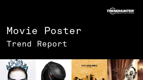 Movie Poster Trend Report and Movie Poster Market Research