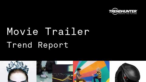 Movie Trailer Trend Report and Movie Trailer Market Research