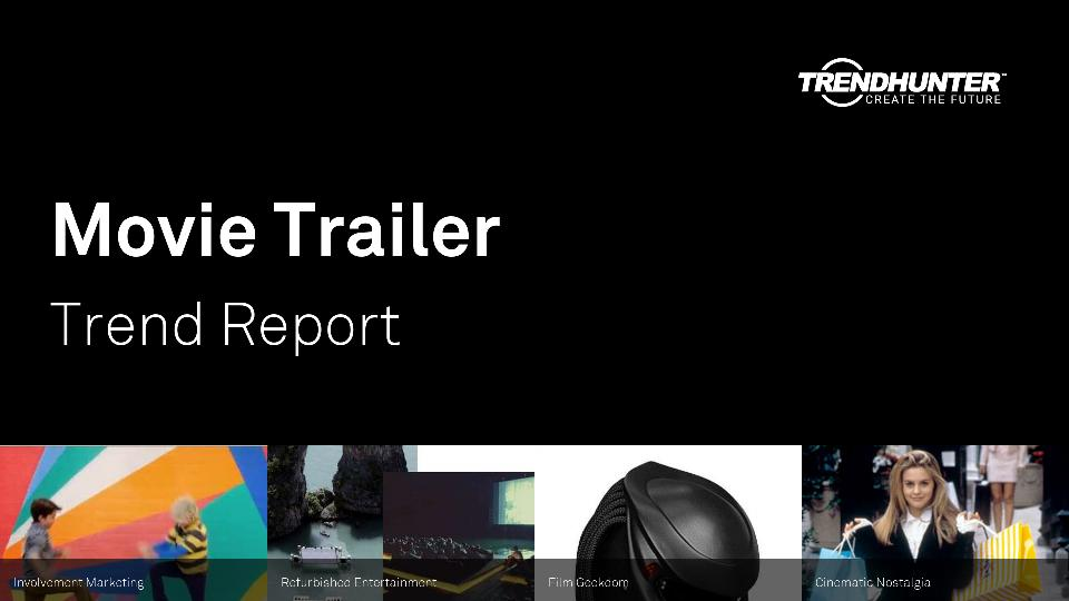 Movie Trailer Trend Report Research