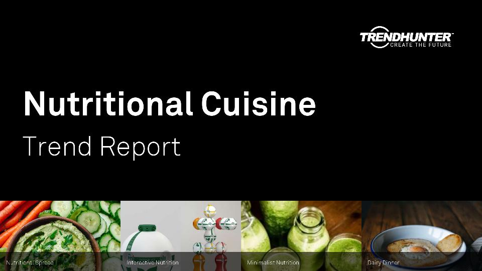 Nutritional Cuisine Trend Report Research