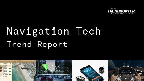 Navigation Tech Trend Report and Navigation Tech Market Research