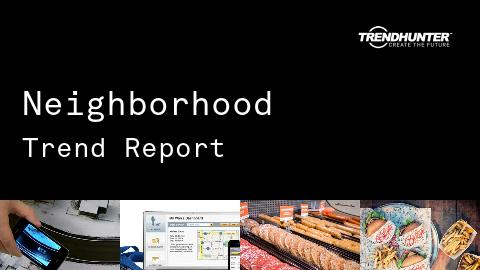 Neighborhood Trend Report and Neighborhood Market Research