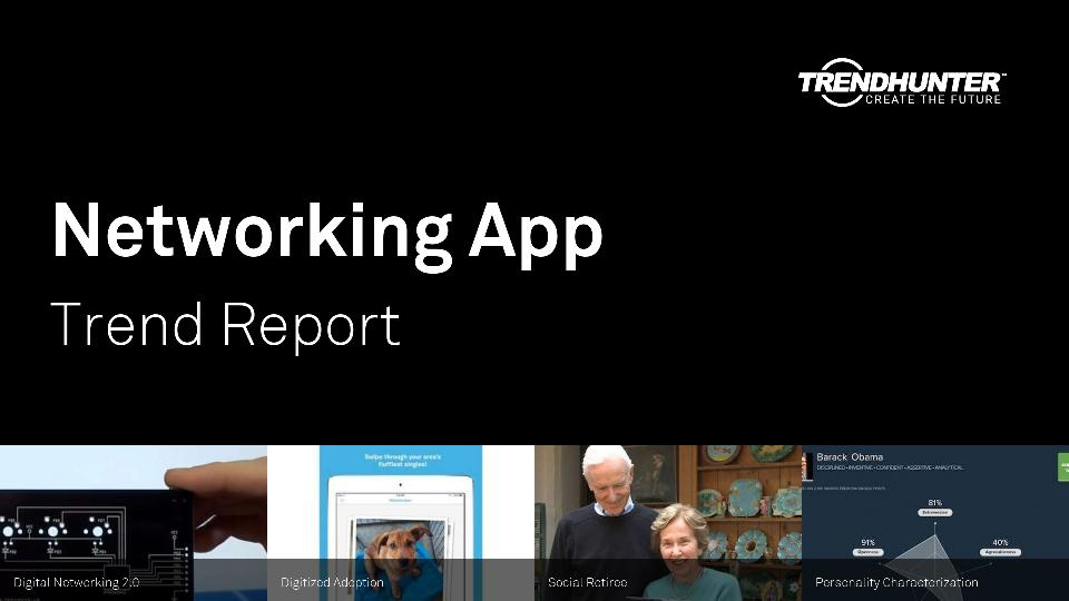 Networking App Trend Report Research