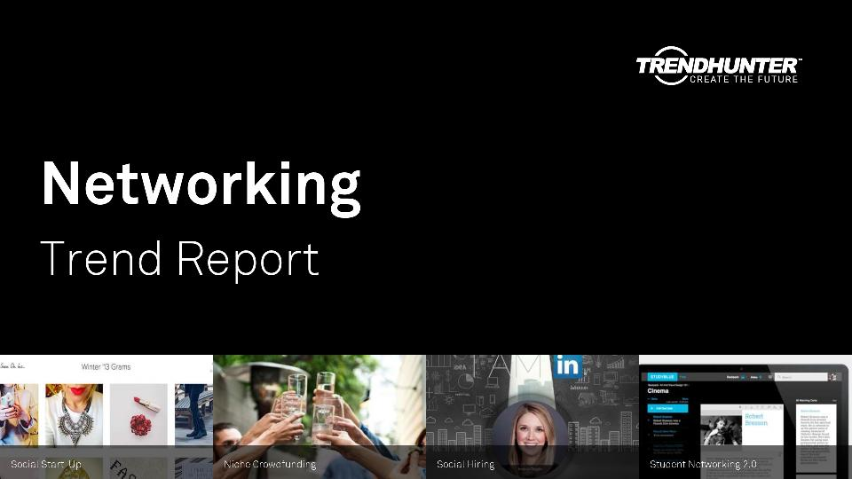 Networking Trend Report Research