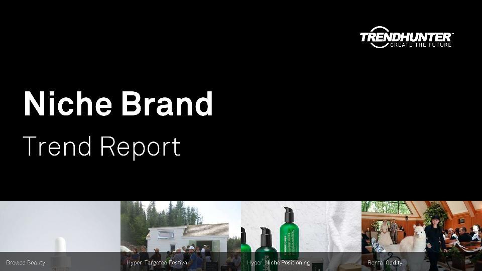 Niche Brand Trend Report Research