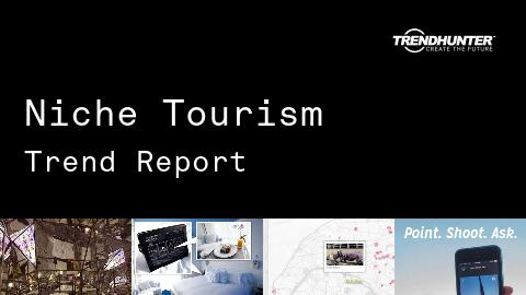 Niche Tourism Trend Report and Niche Tourism Market Research