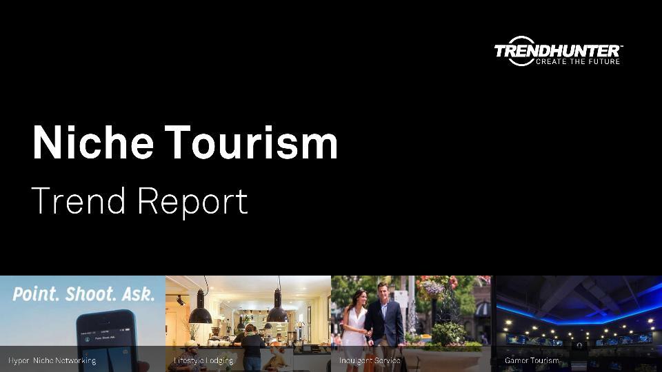 Niche Tourism Trend Report Research