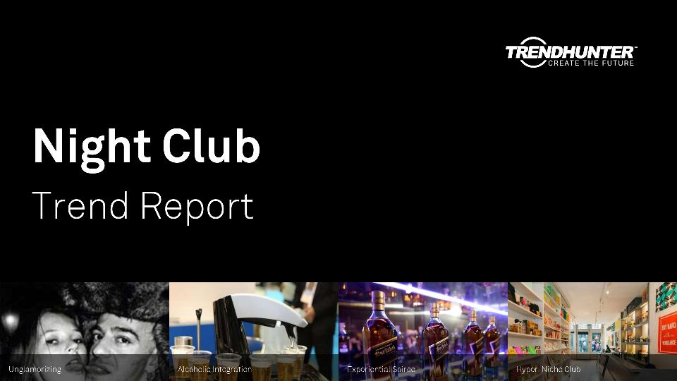 Night Club Trend Report Research