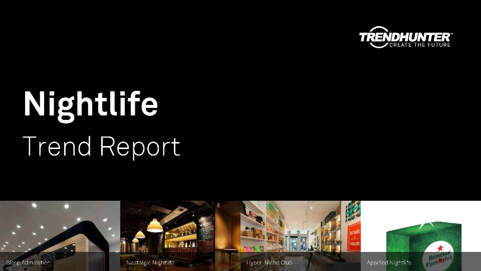 Nightlife Trend Report Research