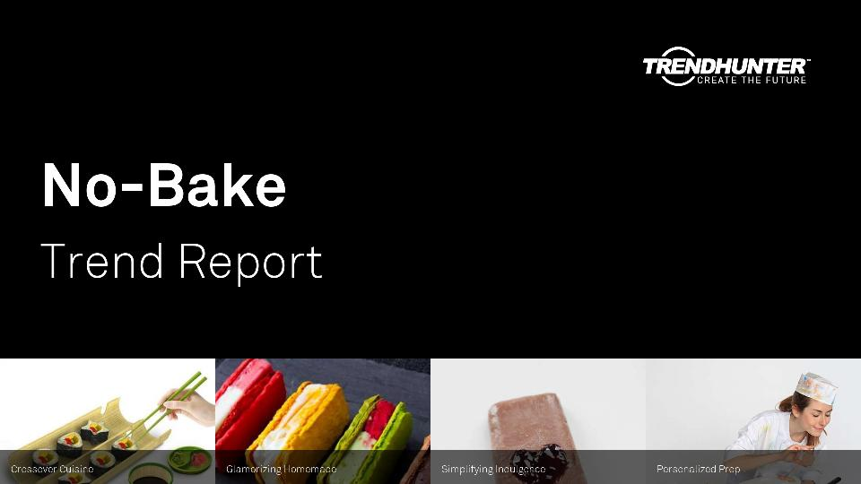 No-Bake Trend Report Research