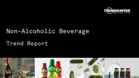 Non-Alcoholic Beverage Trend Report and Non-Alcoholic Beverage Market Research