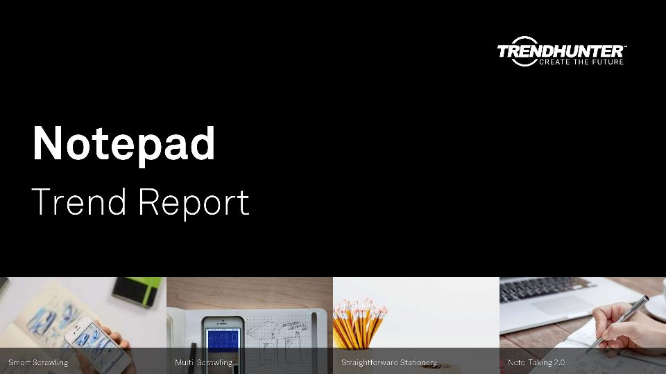 Notepad Trend Report Research