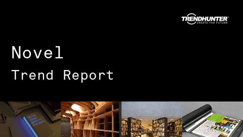 Novel Trend Report and Novel Market Research