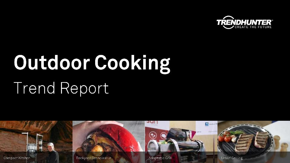 Outdoor Cooking Trend Report Research