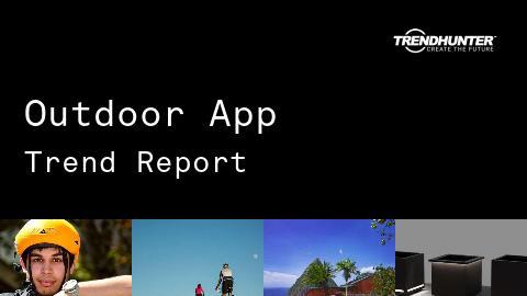 Outdoor App Trend Report and Outdoor App Market Research