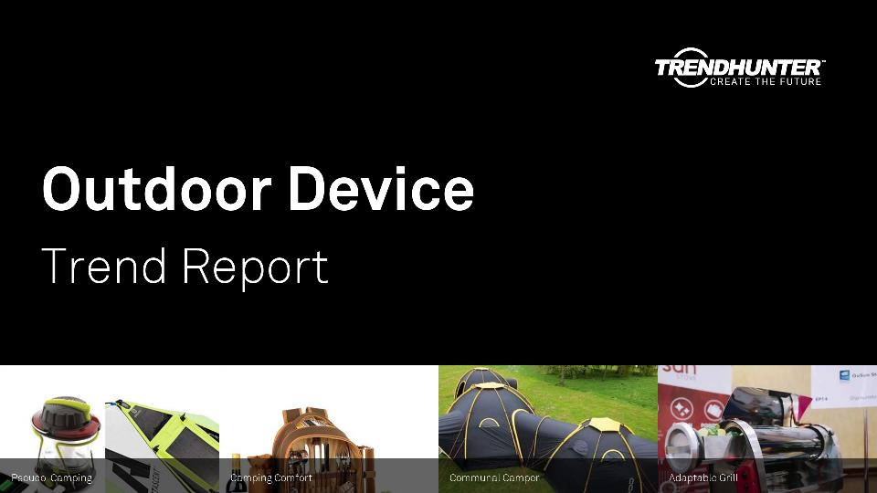 Outdoor Device Trend Report Research