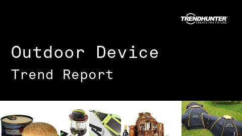 Outdoor Device Trend Report and Outdoor Device Market Research
