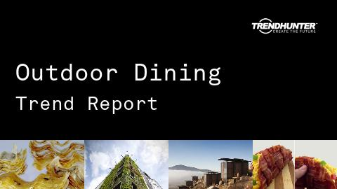 Outdoor Dining Trend Report and Outdoor Dining Market Research