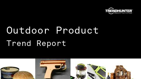 Outdoor Product Trend Report and Outdoor Product Market Research