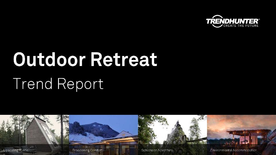 Outdoor Retreat Trend Report Research