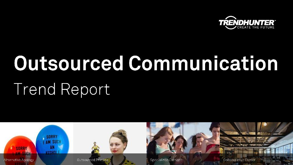 Outsourced Communication Trend Report Research