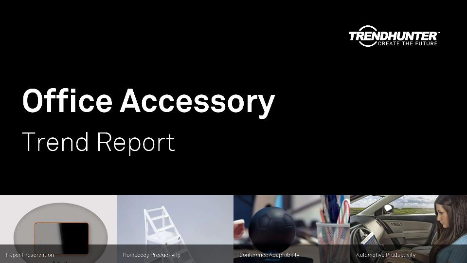 Office Accessory Trend Report Research