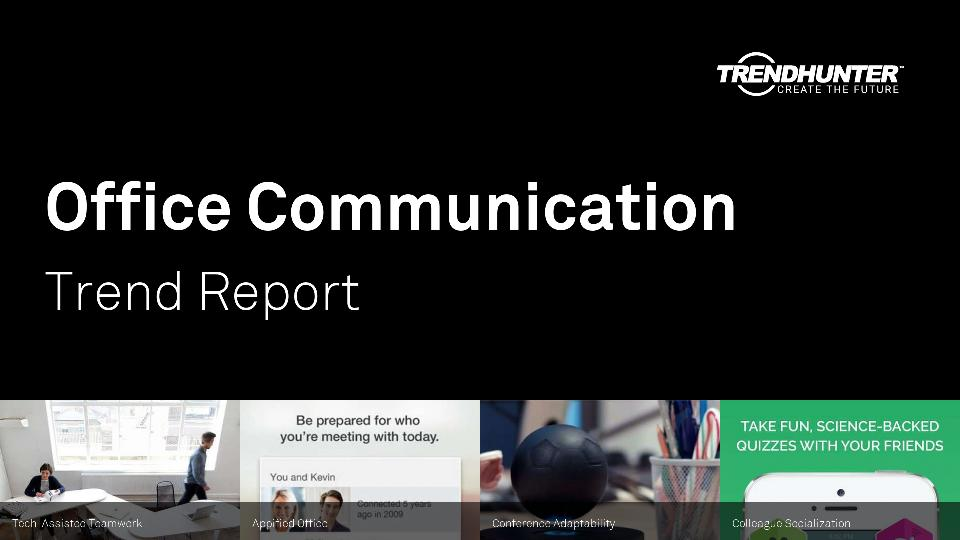 Office Communication Trend Report Research