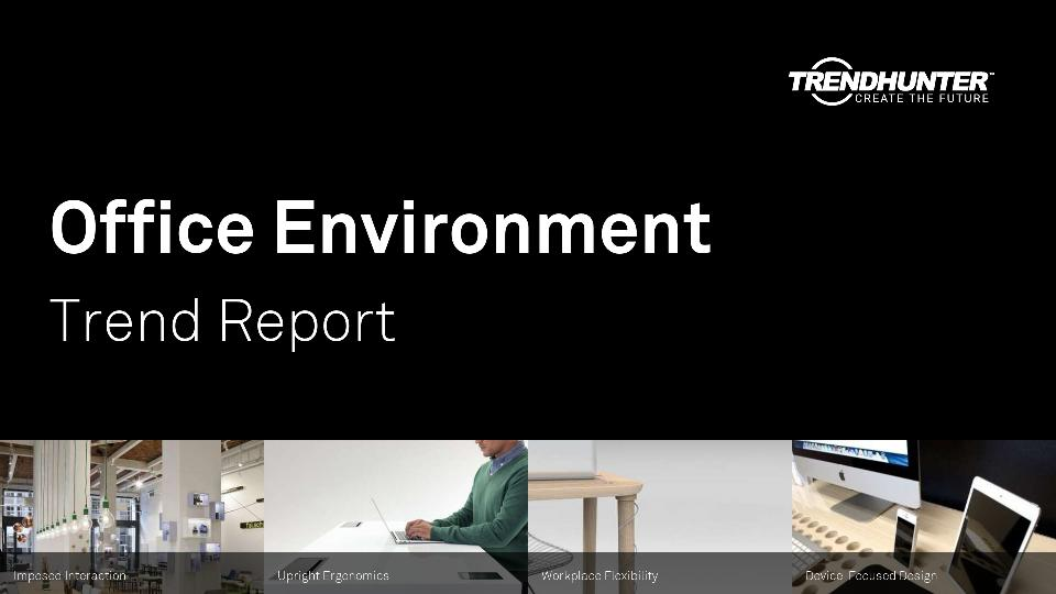 Office Environment Trend Report Research
