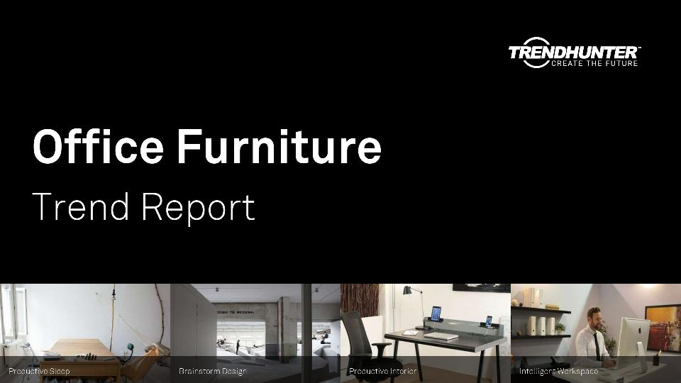Office Furniture Trend Report Research