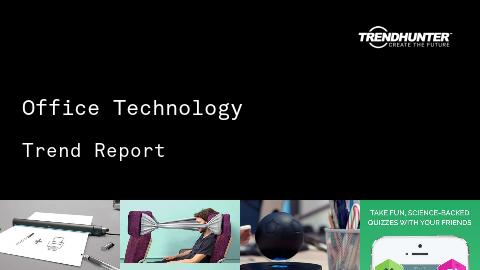 Office Technology Trend Report and Office Technology Market Research