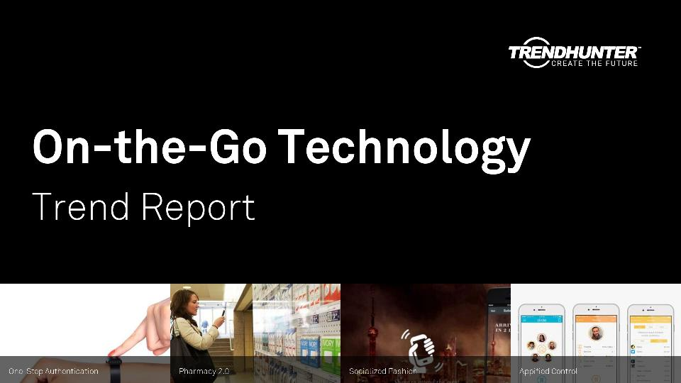 On-the-Go Technology Trend Report Research