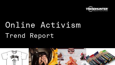 Online Activism Trend Report and Online Activism Market Research