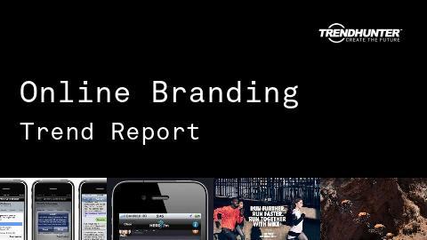 Online Branding Trend Report and Online Branding Market Research