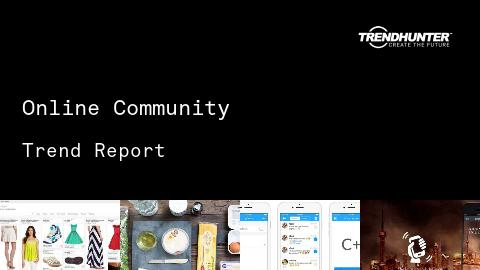 Online Community Trend Report and Online Community Market Research