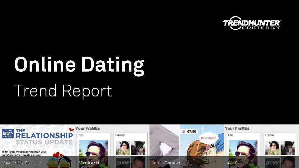 Online Dating Trend Report Research