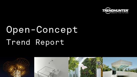 Open-Concept Trend Report and Open-Concept Market Research