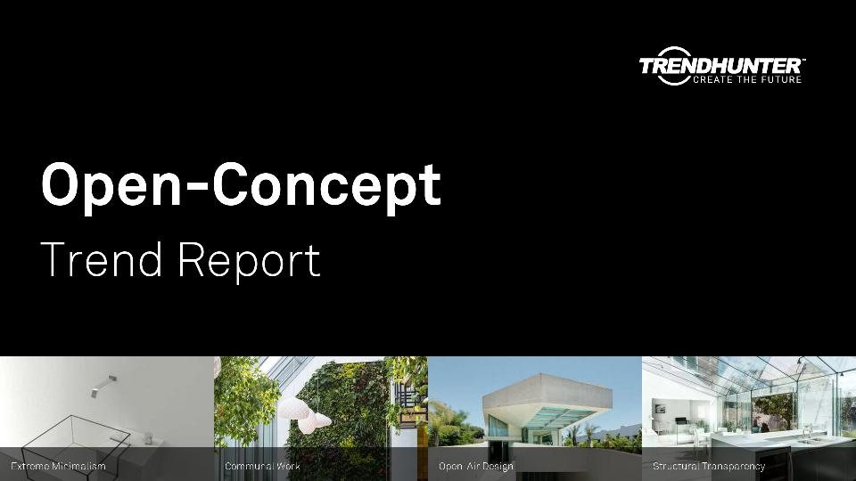 Open-Concept Trend Report Research