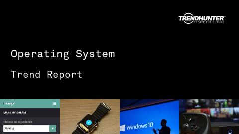 Operating System Trend Report and Operating System Market Research