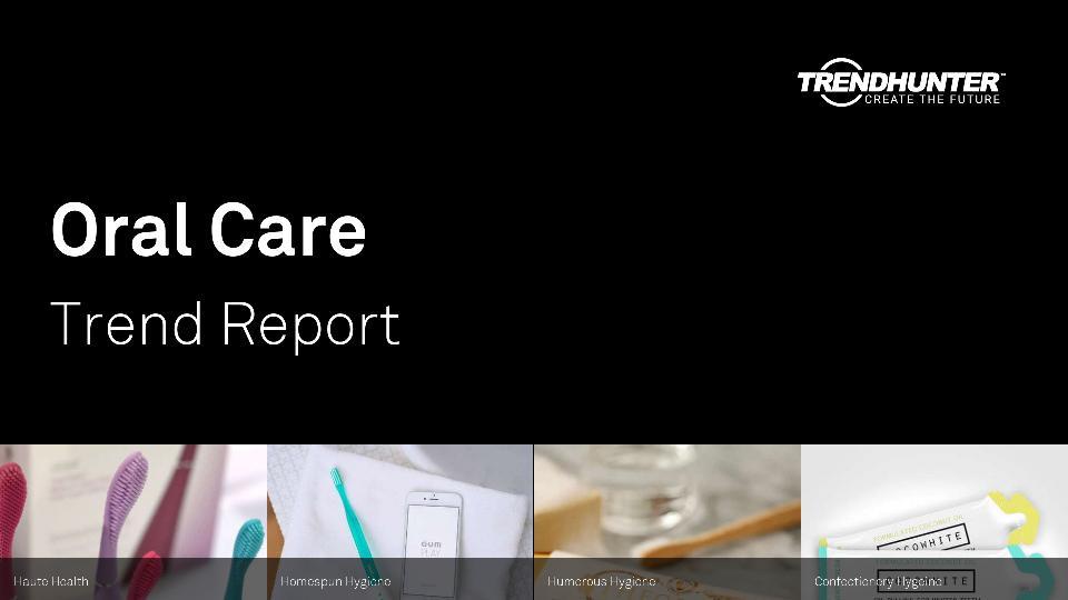 Oral Care Trend Report Research