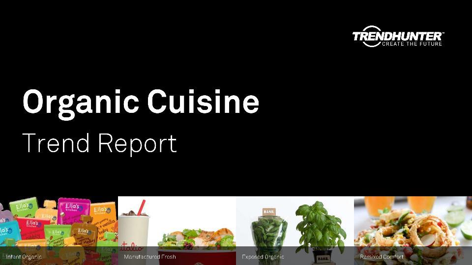 Organic Cuisine Trend Report Research