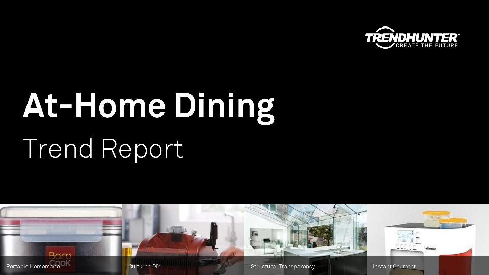At-Home Dining Trend Report Research