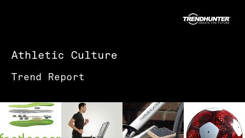 Athletic Culture Trend Report and Athletic Culture Market Research