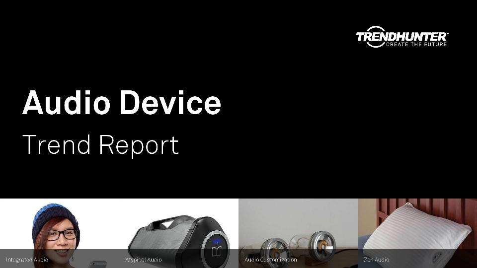 Audio Device Trend Report Research