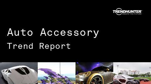 Auto Accessory Trend Report and Auto Accessory Market Research