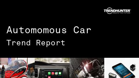 Automomous Car Trend Report and Automomous Car Market Research