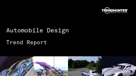 Automobile Design Trend Report and Automobile Design Market Research