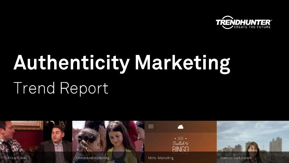 Authenticity Marketing Trend Report Research